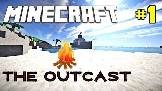 Minecraft - The Outcast | ISLAND OF CANNIBALS! - Survival Map [Ep 1]