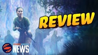 Annihilation - Review!