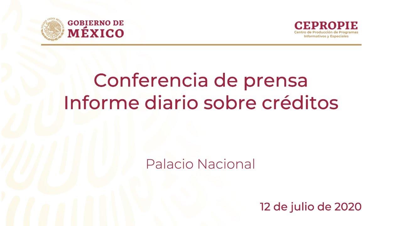 Conferencia de prensa. Informe diario sobre créditos. Domingo 12 de julio, 2020