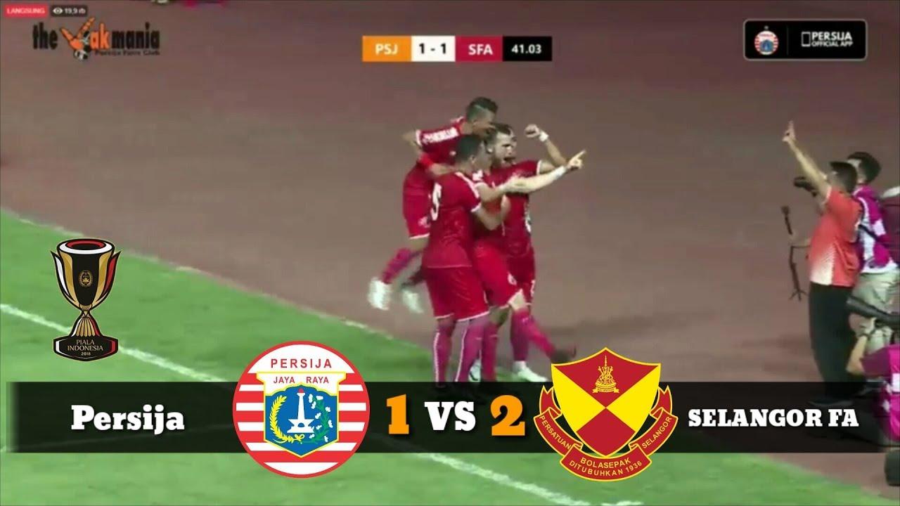 Persija Jakarta vs Selangor FA 1-2 | International ...