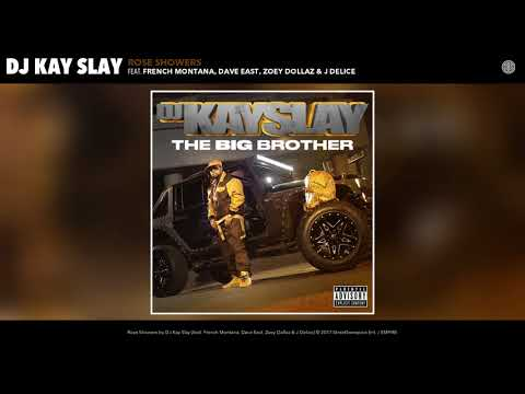 Rose Showers (feat. French Montana, Dave East, Zoey Dollaz & J Delice)