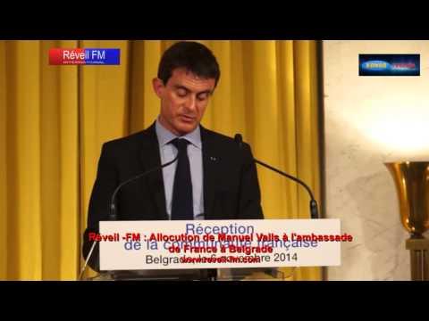 Réveil-FM: Allocution de Manuel Valls à l'ambassade de France de Belgarde