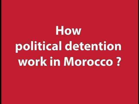How political detention works in Morocco ?