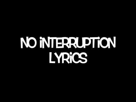 Hoodie AllenNo interruption lyrics
