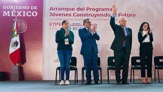 Arranque del Programa Jóvenes Contruyendo el Futuro