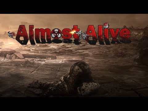 Almost Alive Gameplay Impressions - Post Apocalyptic RPG Shooter!