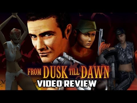 From Dusk Till Dawn Review - Gggmanlives