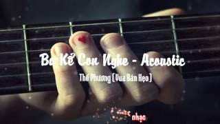 Ba Kể Con Nghe (Nguyễn Hải Phong) VBK Cover [Video Lrics Kara]