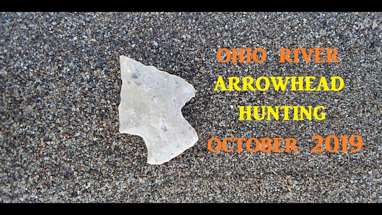Arrowhead Hunting OHIO RIVER TREASURE Ancient History Channel