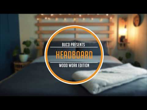 BUCO DIY VIDEO Wooden bed headboard