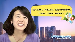 "Beginner Mandarin Chinese: Sequence of Events ""先 (xiān)...再 (zài)...然后 (ránhòu).."" Part 5 with Ellie"