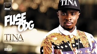 Fuse ODG - T.I.N.A. (This Is New Africa) Album - Pre-Order Now!