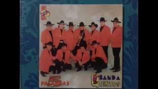 Banda Quintos Chostomil