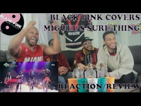 BLACKPINK - 'SURE THING (Miguel)' COVER SBS PARTY PEOPLE REACTION/REVIEW