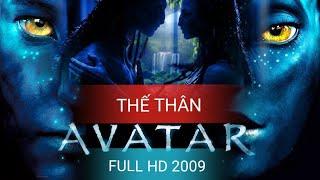 THẾ THÂN AVATAR 2009 FULL HD