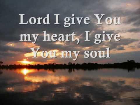 I GIVE YOU MY HEART (LYRICS)