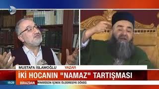 Cübbeli Ahmet ile İslamoğlu arasındaki namaz tartışması
