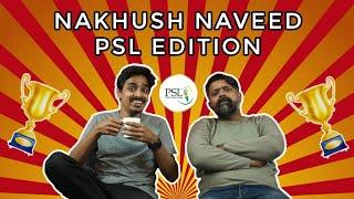Nakhush Naveed | PSL Edition | Comedy Skit | Bekaar Films