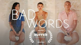 BAD WORDS | directed by Stef Sanjati [CC]