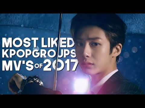 «TOP 50» MOST LIKED KPOP GROUPS MUSIC VIDEOS OF 2017