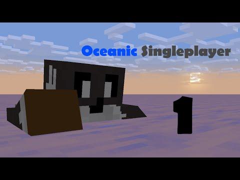 Oceanic Singleplayer ep.1   Land HO!