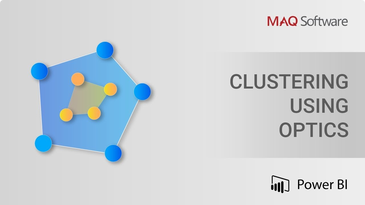 Clustering using OPTICS by MAQ Software - Power BI Visual Introduction