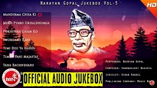 Narayan Gopal  | Nepali All Time Hit Songs | Jukebox Vol - 5