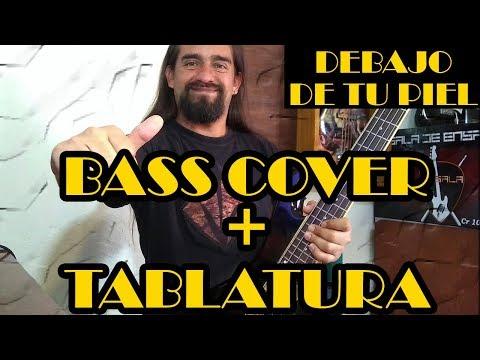 Debajo de tu piel – Caifanes – Bass Cover + Tablatura