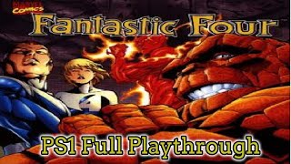 Fantastic Four PS1 Playthrough