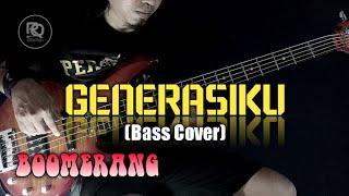 Boomerang Generasiku Bass Cover