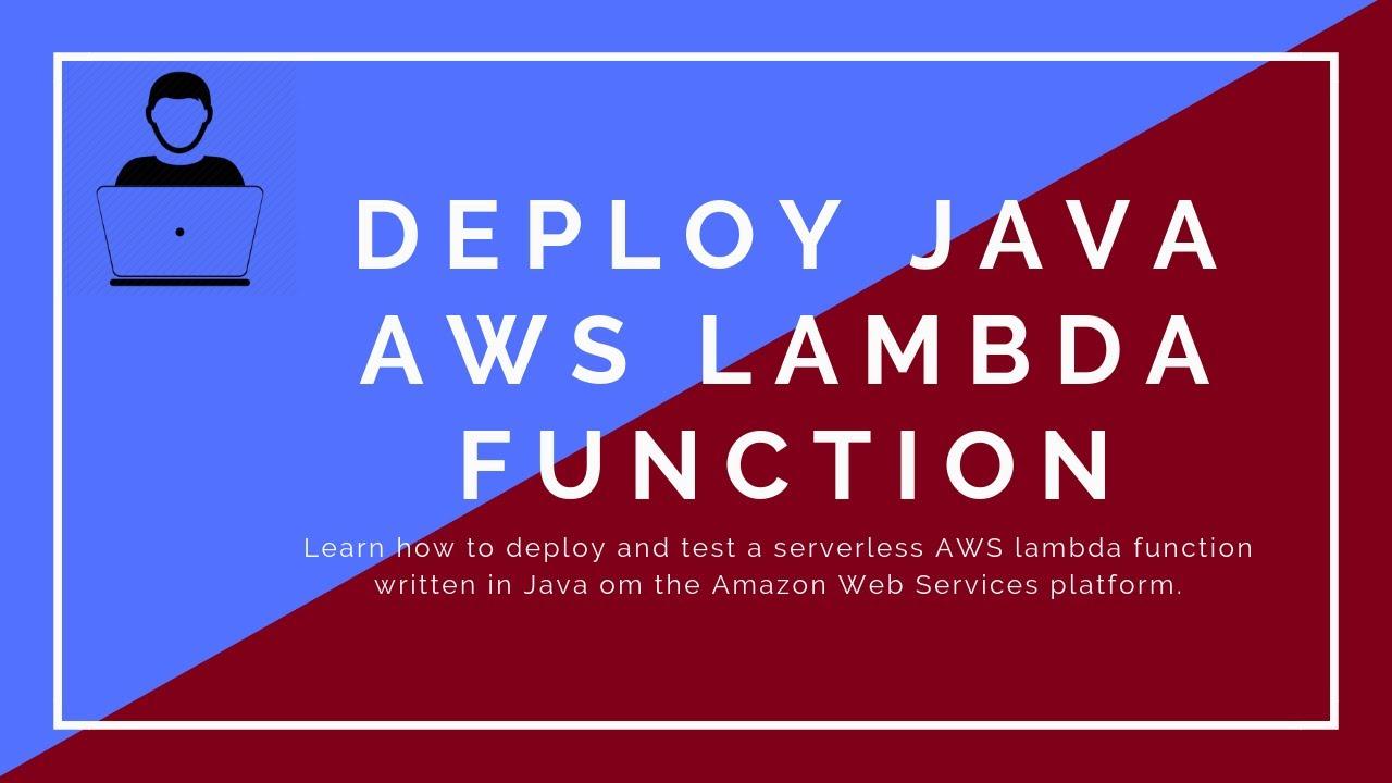 AWS Lambda for Java - Deploying a function