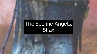 Eccrine Angel: Shax, Experimental Video Art and Music by Collin Thomas