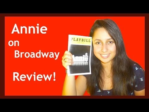Annie on Broadway - Review
