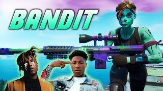 "Fortnite Montage - ""BANDIT"" (Juice WRLD & NBA YoungBoy)"