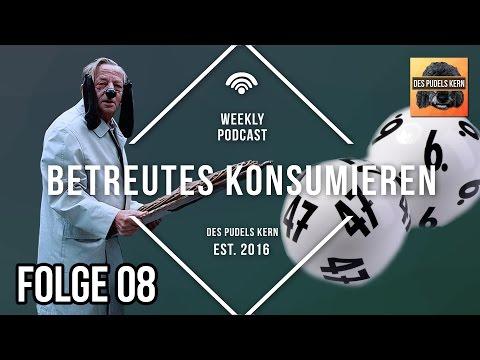 Betreutes Konsumieren #08 - Lotto King Körschgen [Podcast]