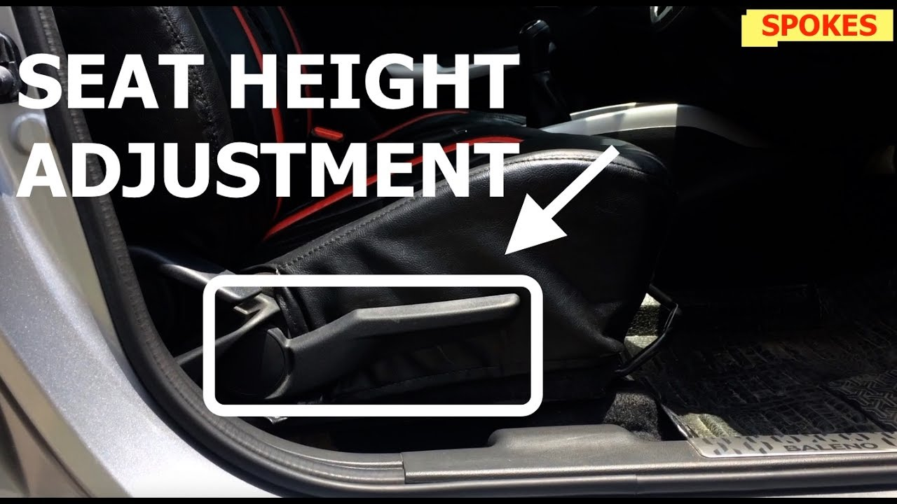 Height Adjustable Driver Seat If Equipped In Your Car