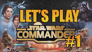 Star Wars Commander Part #1 : Welcome to Tatooine (Empire Gameplay)