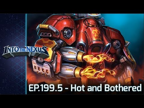 """#199.5 - Into the Nexus: """"Hot and Bothered"""""""