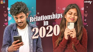Relationships In 2020 | Wirally Originals | Tamada Media