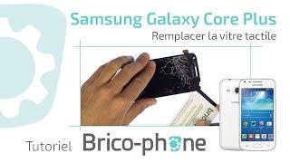 Tutoriel Samsung Galaxy Core Plus : remplacer la vitre tactile  HD