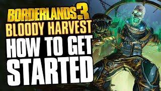 Borderlands 3 - Bl๐ody Harvest FULL Walkthrough and Guide! (No Nonsense Guide)