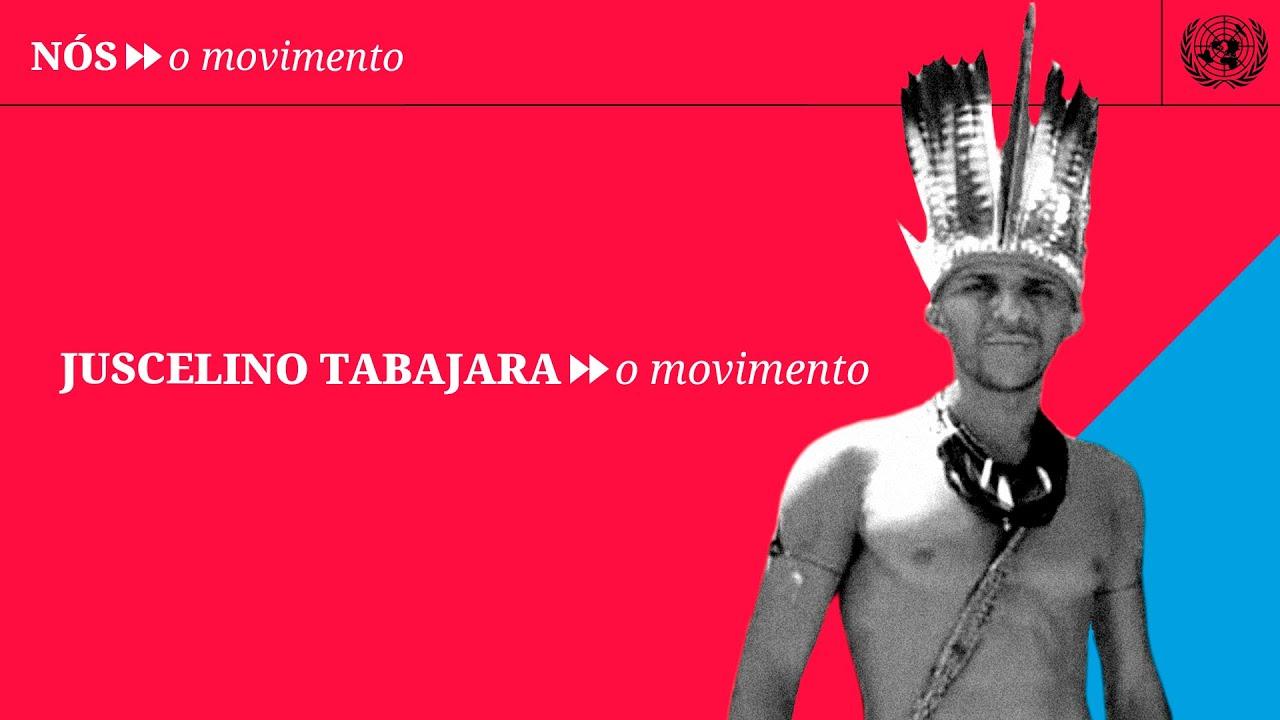 #NosOMovimento: Juscelino Tabajara, da Aldeia Barra de Gramame