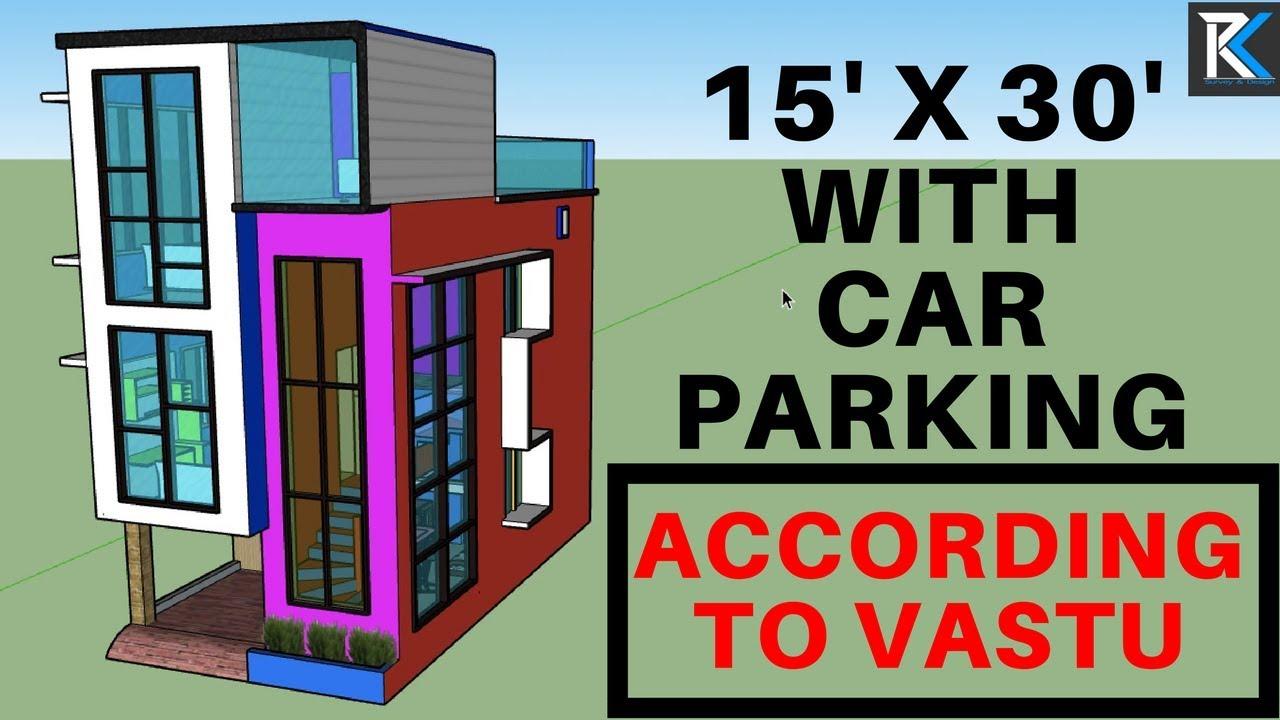 [#2] 15' X 30' house design with car parking according to Vastu    RK  Survey & Design
