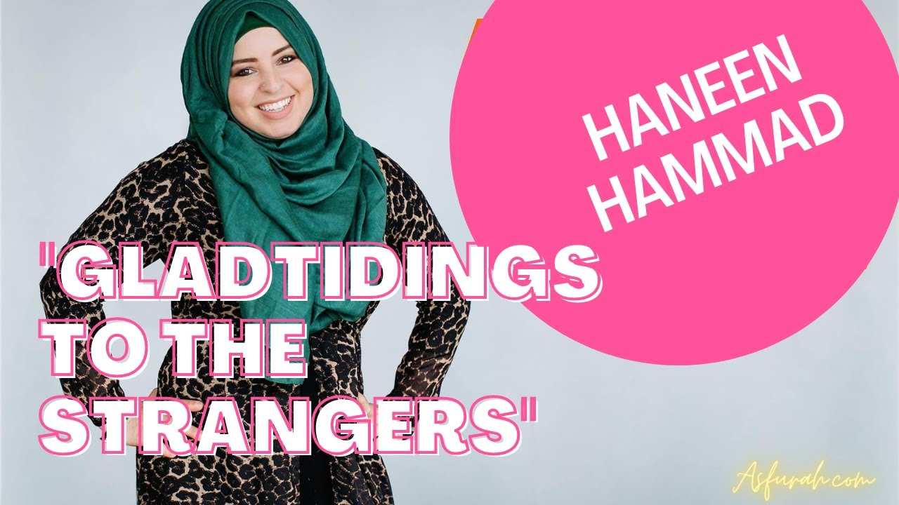Gladtidings to the Strangers -- Haneen Hammad
