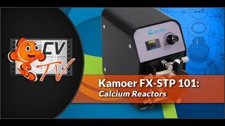 Kamoer FX STP 101: Calcium Reactors
