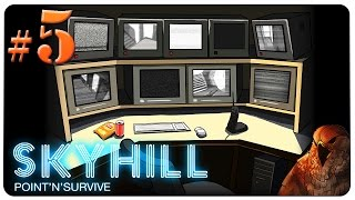 SKYHILL Gameplay - EP 5 - The NOPE! [Let's Play]