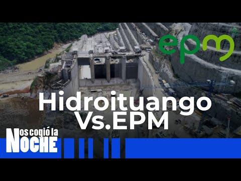 Diferencias Entre EPM E Hidroituango.- Nos Cogió La Noche