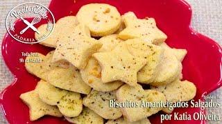 Biscoitos Amanteigados Salgados - Receitas e Dicas - Episódio 14 - por Katia Oliveira