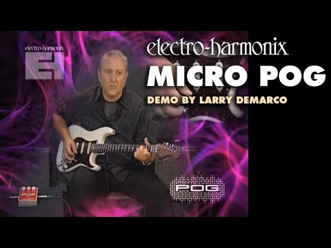 Micro POG - Demo by Larry DeMarco - Polyphonic Octave Generator