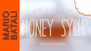 Mario Batali's How-to Tuesday: Honey Syrup